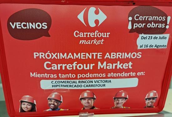 Anuncio de obras del Nuevo Carrefour Market de La Cala del Moral